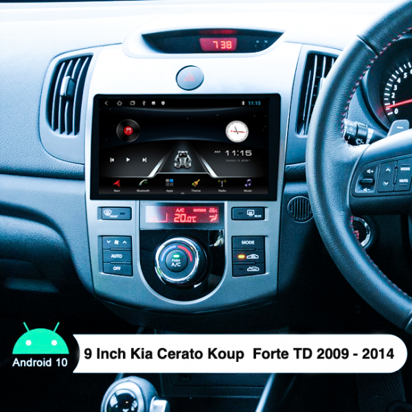Kia Cerato Koup Forte 9 Inch 2009 - 2014 Android Navigation Multimedia Player